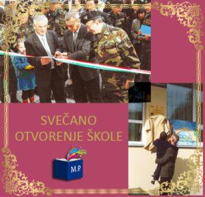 Zajedničkim presijecanjem vrpce školu su otvorili ambasador Italije u BiH Sebi D'elii, brigadni general Domeniko Cukoro i direktor škole Sadik Habul.